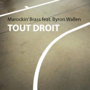 Marockin' Brass ft Byron Wallen
